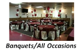 Banquets/All Occasions